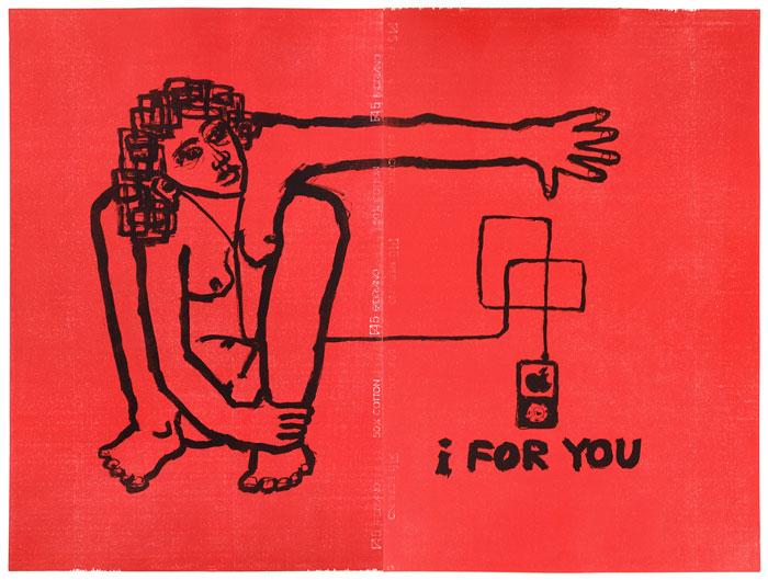 I For You; litografia / drzeworyt, 95x130 cm, 2009 r.